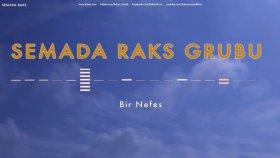 Semada Raks Grubu - Bir Nefes -  Popüler Türkçe Şarkılar