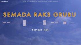 Semada Raks Grubu - Semada Raks - Popüler Türkçe Şarkılar