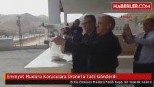 Emniyet Müdürü Koruculara Drone'la Tatlı Gönderdi
