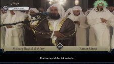 Mishary Rashid al Afasy - Kamer Sûresi ve Meali (2010 Yılı Kıraatı)
