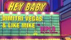 Dimitri Vegas & Like Mike vs Diplo - Hey Baby (feat. Deb's Daughter) OUT NOW [Snippet]