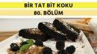 Zeytinyağlı ve Çikolatalı Kek & Etli ve Peynirli Piruhi | Bir Tat Bir Koku - 80. Bölüm