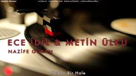 Ece İdil & Metin Ülkü - Nurdan Bir Hale  - Popüler Türkçe Şarkılar