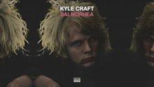 Kyle Craft - Balmorhea
