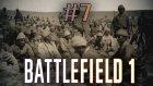 Battlefield 1 - Geçilmez Dedik Lan - Senaryo #7