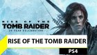 Rise of the Tomb Raider PS4'te nasıl?