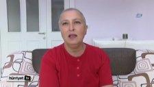 Kamu Spotundaki Kanser Hastası Kadın Kanser Oldu