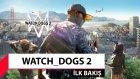 Watch Dogs 2 Oynadık! Ön İnceleme (Türkçe) - Shiftdeletenet