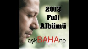 Baha - Ask 'ne Full
