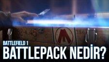Battlepack Nedir? Hurda Nasıl Kazanılır? - Battlefield 1