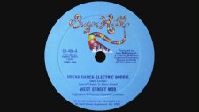West Street Mob - Break Dancin - Electric Boogie