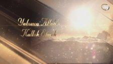 Yalnızca Allah'a Kulluk Etmek - A9 Tv