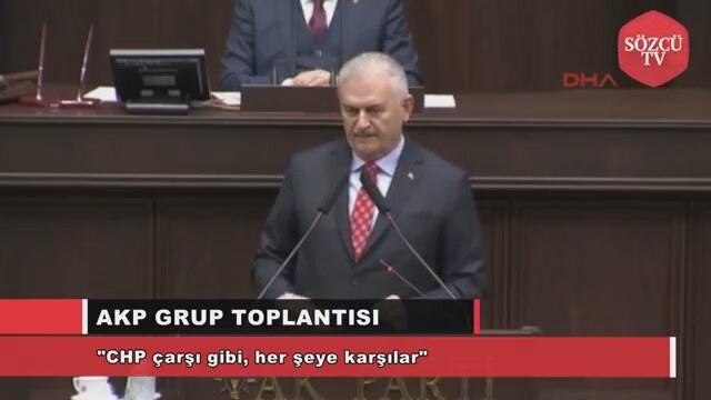 Başbakan Yıldrım CHP Çarşı Gibi Her Şeye Karşılar