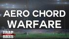 Aero Chord - Warfare