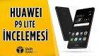 Huawei P9 Lite İnceleme - İlk ay ekranı kırması bedava!