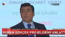 Osman Gökçek'in ATO Projeleri