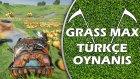 İlk İzlenim : Grass Max