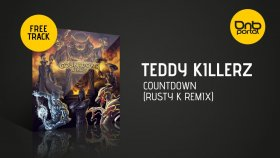 Teddy Killerz - Countdown (Rusty K remix)