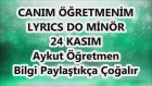 Canım Öğretmenim Karaoke Lyrics Do Minör 24 Kasım Şarkı Sözü Md Alytapısı Aykut Öğretmen
