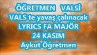 Öğretmen Valsi Sevgili Öğretmenim Karaoke Lyrics Fa Majör 24 Kasım Şarkı Sözü Aykut Öğretmen