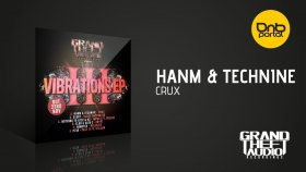 Hanm & Technine - Crux [Grand Theft Audio]