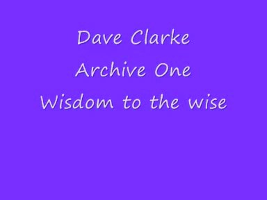 Dave Clarke - Wisdom To The Wise / Shake Your Booty