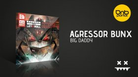 Agressor Bunx - Big Daddy