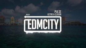 Astro & Clivian - Pulse