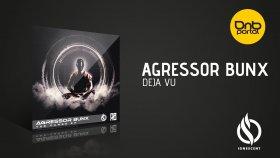 Agressor Bunx - Deja Vu