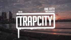 Bassjackers - One Fifty