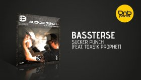 Bassterse - Sucker Punch Feat. Toxsik Prophet