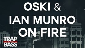 Oski & Ian Munro - On Fire (Feat. Uz)