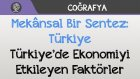 Mekânsal Bir Sentez: Türkiye - Türkiye'de Ekonomiyi Etkileyen Faktörler