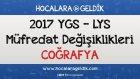 2017 Ygs - Lys Müfredat Değişiklikleri - Coğrafya