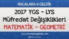 2017 Ygs - Lys Müfredat Değişiklikleri - Matematik / Geometri