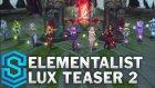 Elementalist Lux Gameplay Teaser - Ultimate Skin - Lol Kostümleri