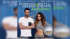 Emirhan Cengiz & Betül Demir - Hacıyatmaz (Oğuzhan Asil Remix)