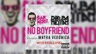 Sak Noel & Kuba & Neitan - No Boyfriend (Moshe Buskila Remix)