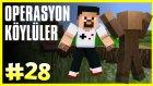 Operasyon: Köylüler - Minecraft Türkçe Survival - Türkçe Minecraft - Bölüm 28
