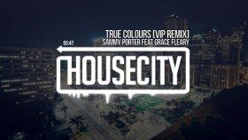 Sammy Porter - True Colours (feat Grace Fleary)