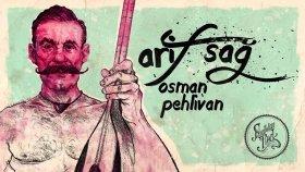 Arif Sağ - Osman Pehlivan (1973)