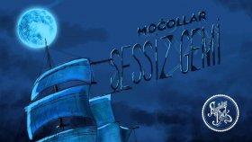 Moğollar - Sessiz Gemi