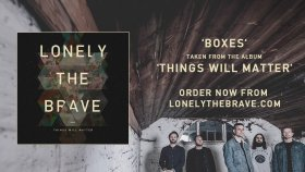 Lonely The Brave - Boxes