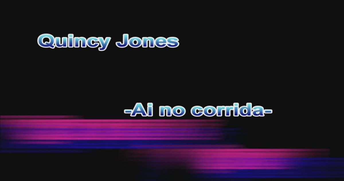 Ai No Corrida by Quincy Jones - Unfairly Forgotten Songs