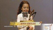 En İyi Çocuk Oyuncu - Beren Gökyıldız (Pantene Altın Kelebek Ödülleri)