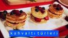 Pancake & Elma Reçeli & Sıcak Yulaf & Fıstık Ezmesi | Kahvaltı Türevleri - 11. Bölüm
