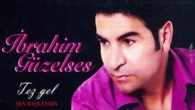 İbrahim Güzelses - Erzurum Güzelleri