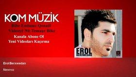 Erol Berxwedan - Newroz