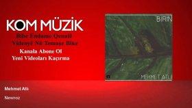 Mehmet Atlı - Newroz