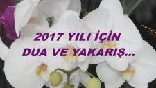 2017 Yılı İçin Dua Ve Yakarış...
